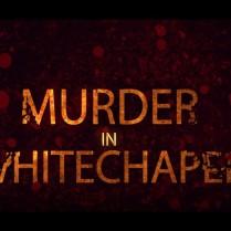 murderinwhitechapel